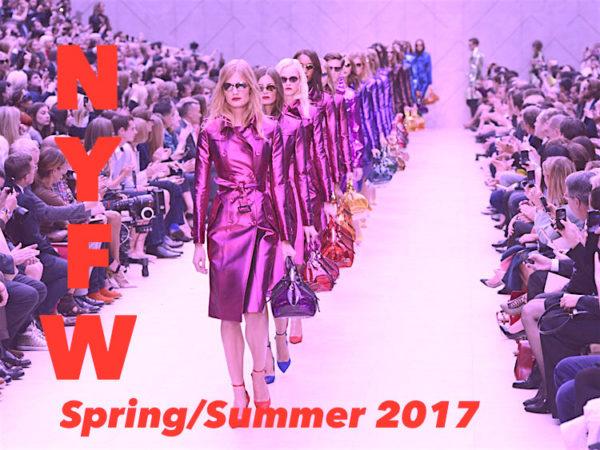 Fashion Week 2017-NYFW Spring-Summer 2017