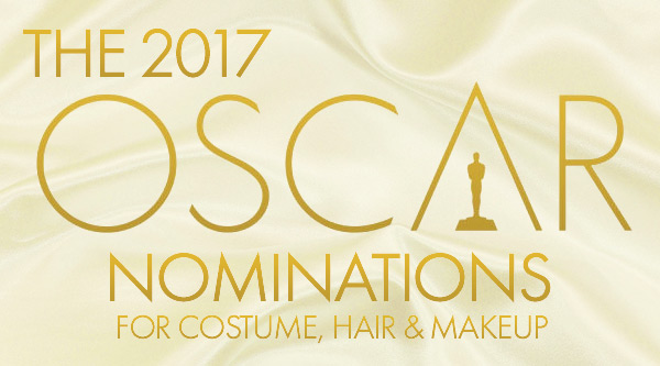 Nominations Oscar 2017 Costume Hair and Makeup by Manhattan Wardrobe Supply